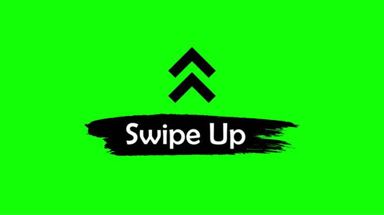 swipe up